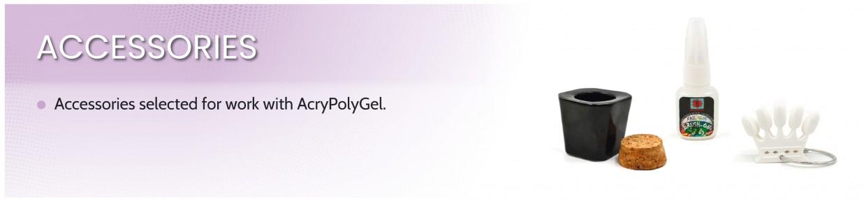 AcryPolygel Acessories